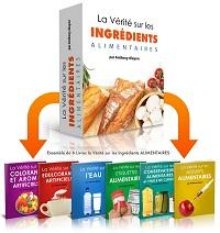 La Vérité sur les Ingrédients Alimentaires